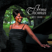Play & Download Simply Grand by Irma Thomas | Napster