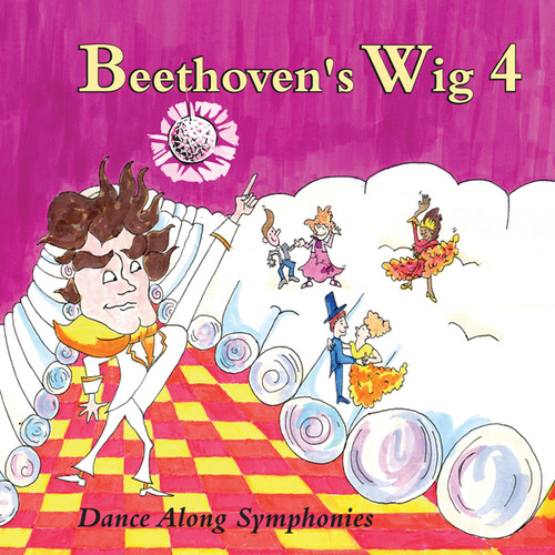 Play & Download Beethoven's Wig 4: Dance Along Symphonies by Beethoven's Wig | Napster
