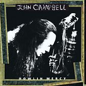 Play & Download Howlin Mercy by John Campbell | Napster