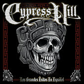 Play & Download Los Grandes Exitos En Espanol by Cypress Hill | Napster