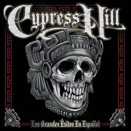 Los Grandes Exitos En Espanol by Cypress Hill