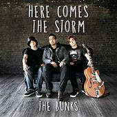 Here Comes the Storm by B.U.N.K.S.