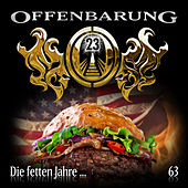 Play & Download Folge 63: Die fetten Jahre... by Offenbarung 23 | Napster