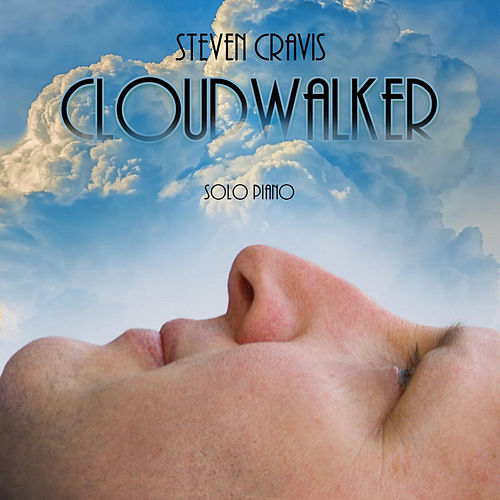 Play & Download Cloudwalker by Steven Cravis | Napster