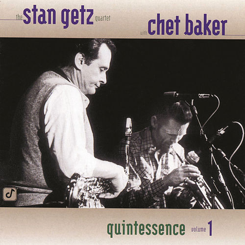 Play & Download Quintessence Volume 1 by Stan Getz | Napster