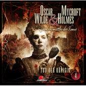 Sonderermittler der Krone - Folge 4: Tod der Königin von Oscar Wilde