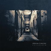 Play & Download Cellblock by Atrium Carceri | Napster