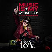 Play & Download Music Is My Remedy: The Remixes by Issa | Napster