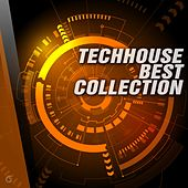 Play & Download Techhouse Best Collection - EP by Various Artists | Napster