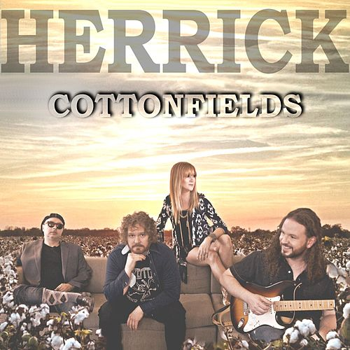 Play & Download Cottonfields by Herrick | Napster