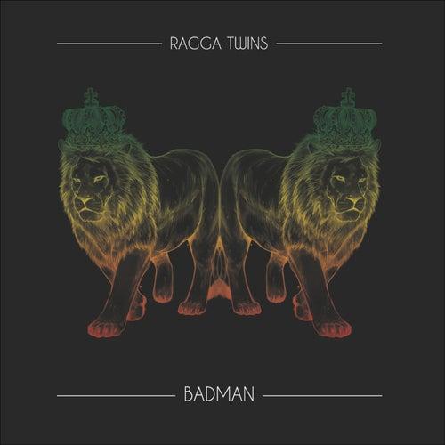 Badman by Ragga Twins
