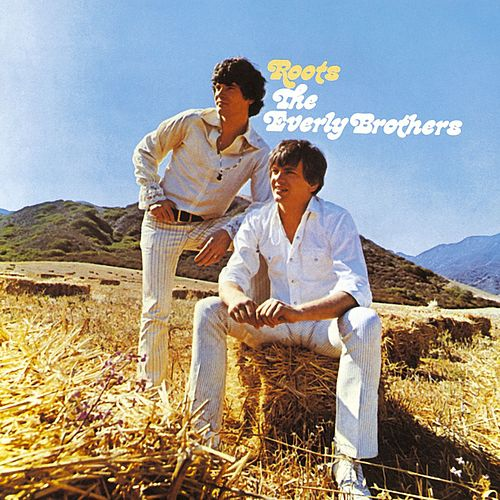 Roots by The Everly Brothers