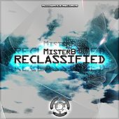 Play & Download Reclassified - Single by Mr. B | Napster