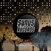 Play & Download Nu Freak by The Strange Tones | Napster