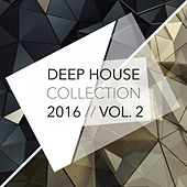 Play & Download Deep House Collection 2016, Vol. 2 by Various Artists | Napster