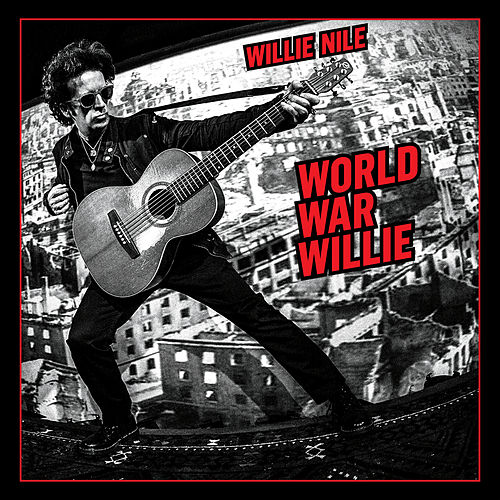 Play & Download World War Willie by Willie Nile | Napster