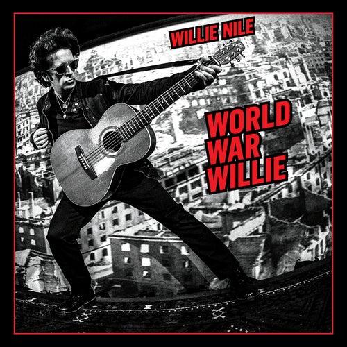 World War Willie by Willie Nile