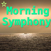 Play & Download Morning Symphony by Various Artists | Napster