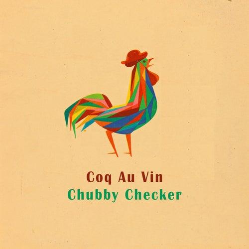 Coq Au Vin van Chubby Checker
