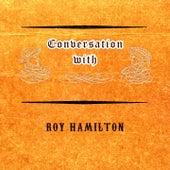 Conversation with de Roy Hamilton