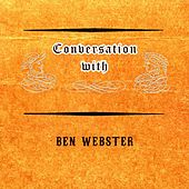 Conversation with von Ben Webster