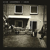 Home by Mike Andersen