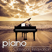 Piano: Classical Relaxation, Music for Positive Thinking by Johann Hula