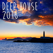 Deep House 2016 by Various Artists
