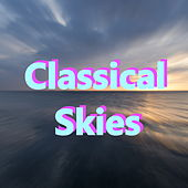 Classical Skies by Various Artists