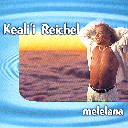 Play & Download Melelana by Keali`i Reichel | Napster
