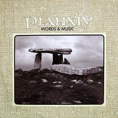 Words And Music by Planxty