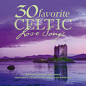 30 Favorite Celtic Love Songs von Various Artists