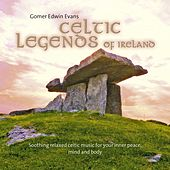 Play & Download Celtic Legends of Ireland by Gomer Edwin Evans | Napster
