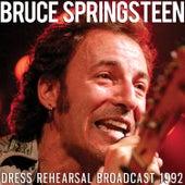 Dress Rehearsal Broadcast 1992 (Live) von Bruce Springsteen