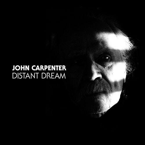 Play & Download Distant Dream by John Carpenter | Napster