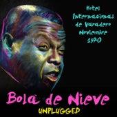 Play & Download Bola De Nieve - Hotel Internacional De Varadero – Noviembre 1970 (Unplugged) [Live] by Bola De Nieve | Napster
