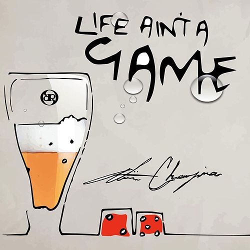 Play & Download Life Ain't a Game (Remixes) by Atiim Chenzira   Napster
