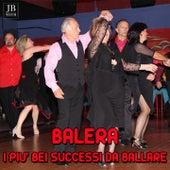 Balera (I piu' bei successi da ballare) by Various Artists