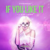 If You Like It (The Remixes) by Stonebridge