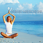 Play & Download Guided Meditations & Self-Hypnosis - A Relaxing Meditation Music Collection for Stress Relief and Relaxation by Various Artists | Napster
