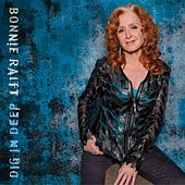 Play & Download Dig In Deep by Bonnie Raitt | Napster