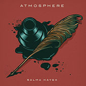 Play & Download Salma Hayek by Atmosphere | Napster
