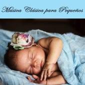 Música Clásica para Pequeños - Canciones de Cuna Relajantes para Dormir Bebes y Recién Nacidos de Musica Clasica para Bebes Orchestra