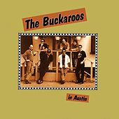 Play & Download In Austin by The Buckaroos | Napster