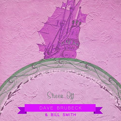 Play & Download Sheer Off by Dave Brubeck | Napster
