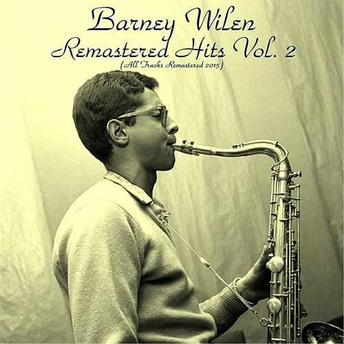 Remastered Hits Vol. 2 (All Tracks Remastered) by Barney Wilen