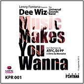 Play & Download Music Makes You Wanna by Lenny Fontana | Napster