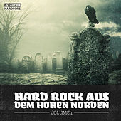 Play & Download Hard Rock Aus Dem Hohen Norden, Vol. 1 by Various Artists | Napster