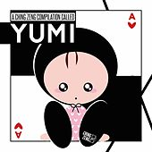 A Ching Zeng Compilation Called Yumi by Various Artists