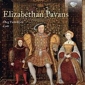 Play & Download Elizabethan Pavans by Oleg Timofeyev | Napster